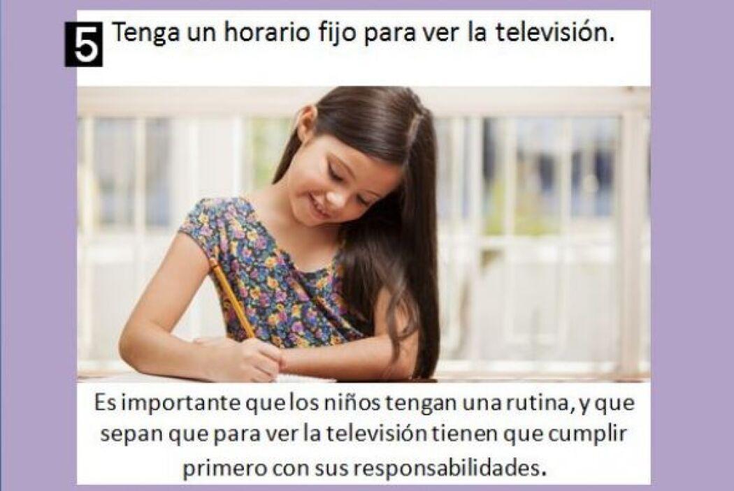 Establezca reglas y horarios para ver la televisión.Por ejemplo: la tel...
