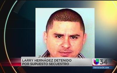 Larry Hernandez acusado de secuestro