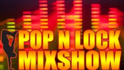Pop N Lock Mixshow