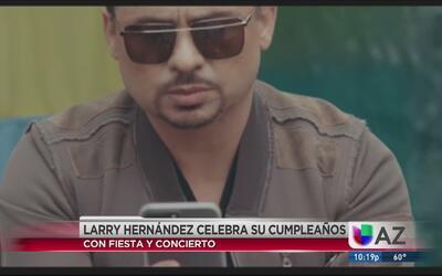 Larry Hernández está por celebrar su cumpleaños 40 con fiesta y conciert...