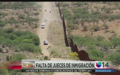 Congresista dice no hay suficientes jueces de inmigración para hacer fre...
