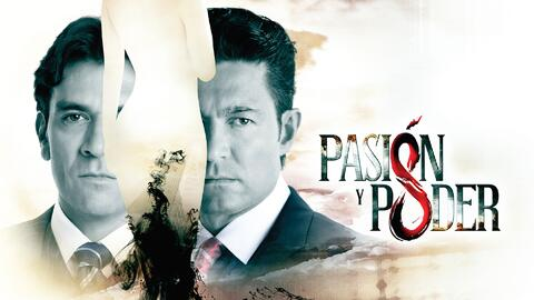 ¿Por qué no te debes perder el final de Pasión y Poder?