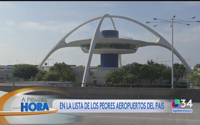 LAX entre la lista de los peores aeropuertos del país