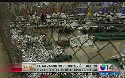 El Salvador no recibirá niños que no hayan tenido un proceso legal justo