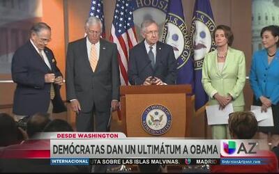 Demócratas dan ultimátum a Obama