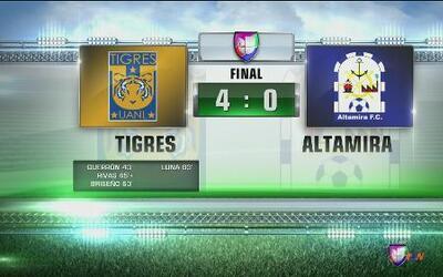 Tigres derrotó 4 - 0 a Altamira