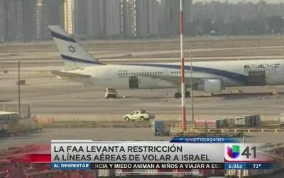 La FAA elimina restricción de volar a Israel