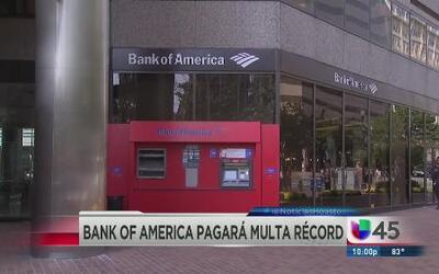 Bank of America pagará $16 mil millones a clientes