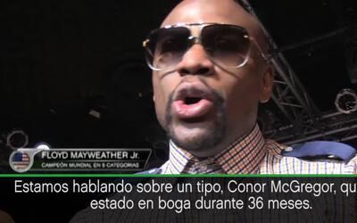"""Mayweather menosprecia a Conor McGregor: """"Que me lo pongan en frente y v..."""