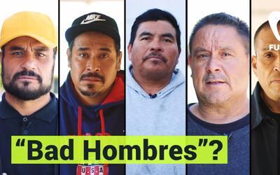 ¿Quién es un 'Bad hombre' ... alguien que es deportado por una multa de...