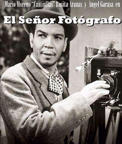 """El señor fotógrafo (1952) """" Cantinflas. El Fot&oacute..."""