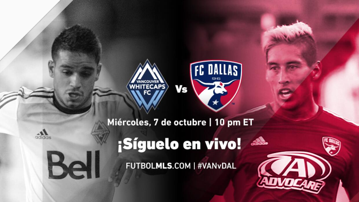 Sigue en vivo Vancouver Whitecaps vs FC Dallas