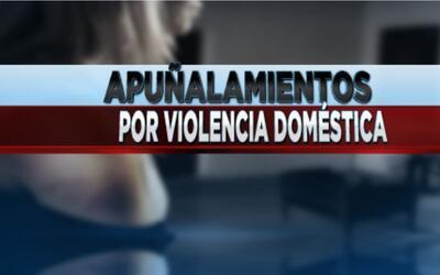 Apuñalamientos por violencia doméstica