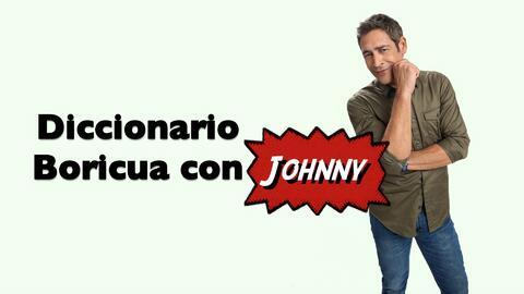 ¡Ay bendito! El diccionario boricua con Johnny Lozada