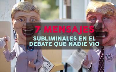 7 mensajes subliminales del debate que nadie vio