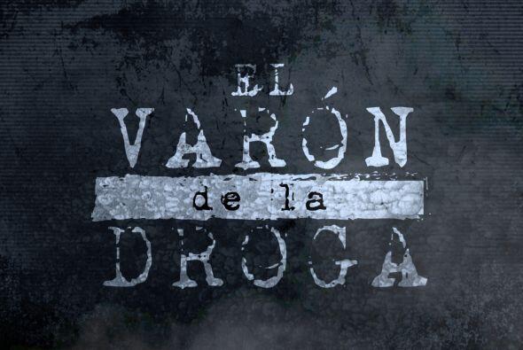 'El Varón de la Droga' nos contará la historia verdadera d...