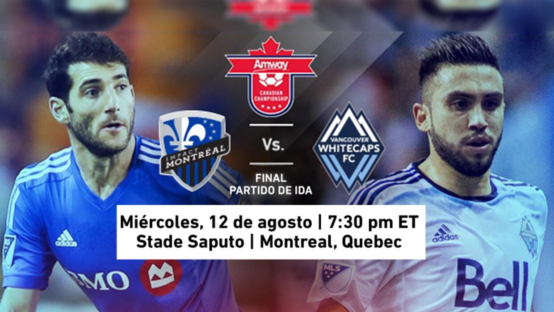Montreal Impact y Vancouver Whitecaps juegan por un cupo a la Champions