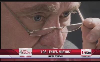 Reflexión: Los lentes nuevos