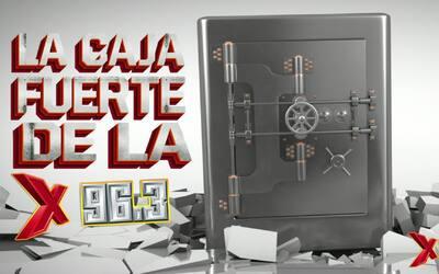 ¡Gana MILES de $$$ con La Caja Fuerte de La X!