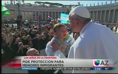 El Papa interviene por los niños inmigrantes