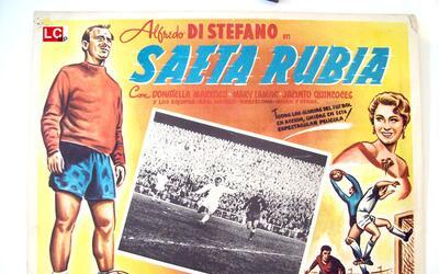 Póster del film de 1956, 'Saeta Rubia', cuando Di Stéfano...