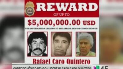 México revoca libertad a Caro Quintero
