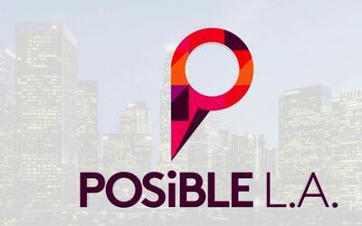 Posible L. A., la oportunidad para crear o hacer crecer un negocio