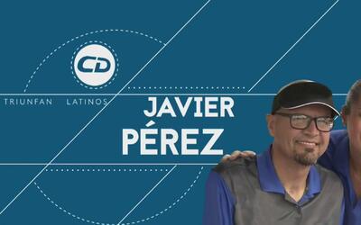 Latinos que triunfan: la historia de Javier Pérez, todo un ejemplo super...