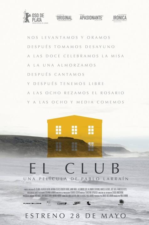 El Club(2015), ChileDirector: Pablo LarraínGuión: Guillermo Calderón, Pa...
