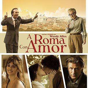 """""""A Roma con amor"""": una película de Woody Allen, que sin duda no te debes..."""