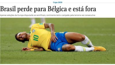 Tras la eliminación de Brasil a manos de Bélgica en Rusia 2018, así reaccionó la prensa