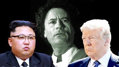 Cómo Libia y el fantasma de Muamar Gadafi amenazan la prometida cumbre entre Donald Trump y Kim Jong Un