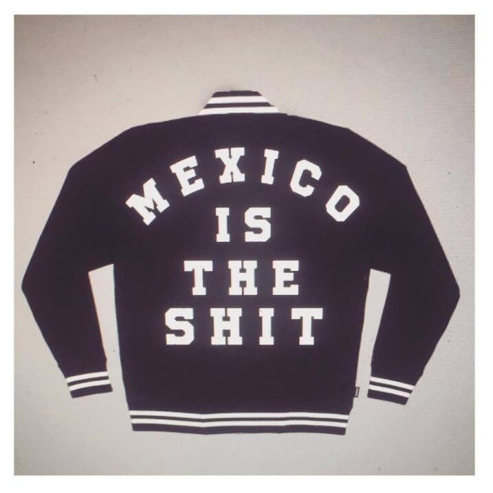 """Chamarra """"Mexico is the shit"""" creada para @mercadorama por @an..."""