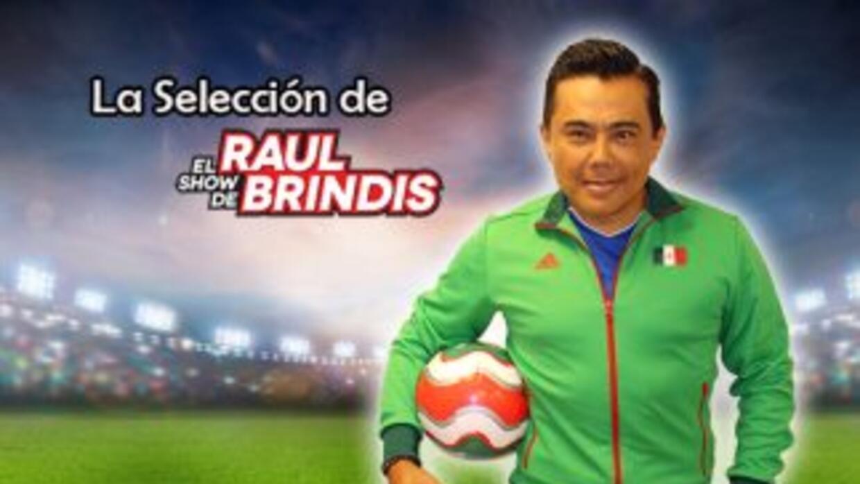 La Selección de Raul Brindis