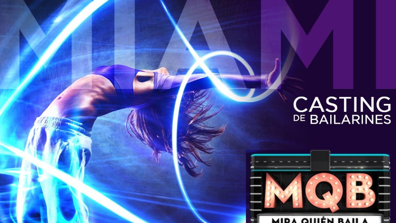 """Univision busca a excelentes bailarines en Miami para el regreso de """"Mir..."""