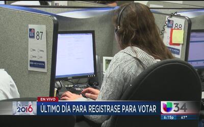 Último día para registrarse para votar