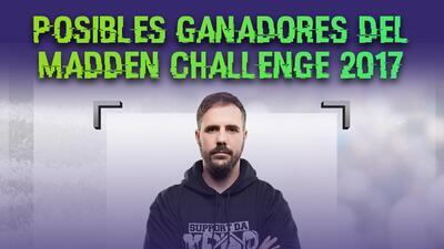 ¿Quién será el campeón del Madden Challenge?