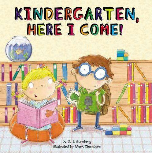 KINDERGARTEN, HERE I COME! - Este adorable libro ilustrado celebra todos...