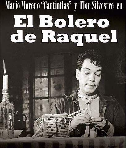 "El bolero de Raquel (1956) "" Cantinflas. En la trama, el limpiabota..."