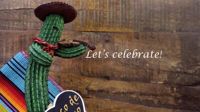 Let's celebrate 5 de mayo