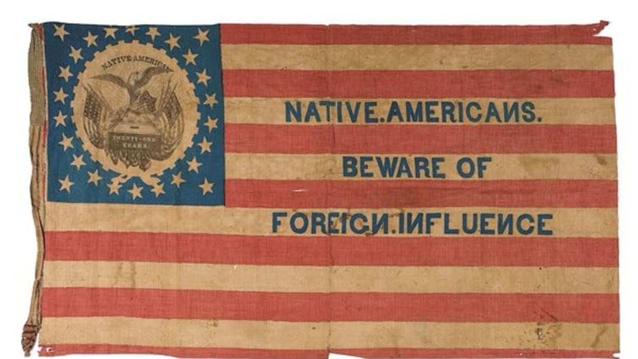 A 19th-century flag warns Americans to 'beware of foreign influence&...
