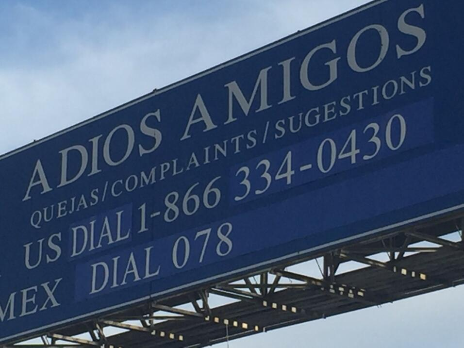 Un cartel espectacular despide a los visitantes de Tijuana.