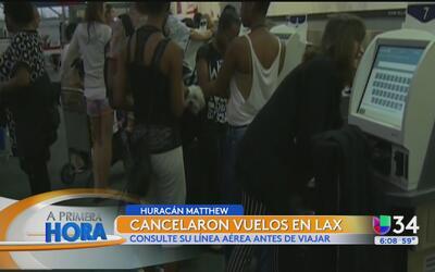 Cancelan vuelos en LAX por el huracán Matthew