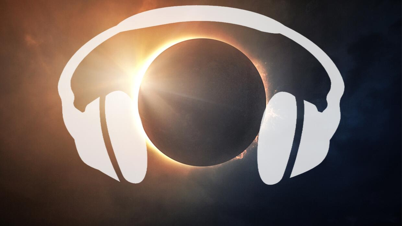 Las canciones que no pueden faltar en tu playlist para ver el eclipse solar