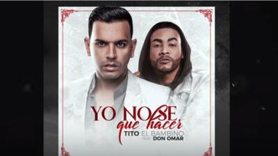 Puerto Rican artists Tito El Bambino and Don Omar release 'Yo No Se Que...