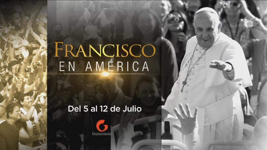 El Papa Francisco en América