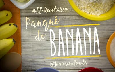 Panqué de banana #ElRecetario (video)