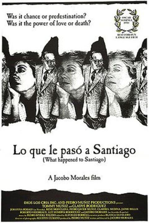Lo que le pasó a Santiago(1989), Puerto RicoDirector: Jacobo Mora...