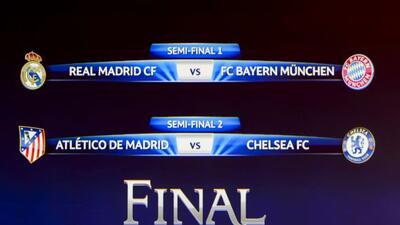 Real Madrid enfrentará al Bayern Munich y el Atlético al Chelsea.