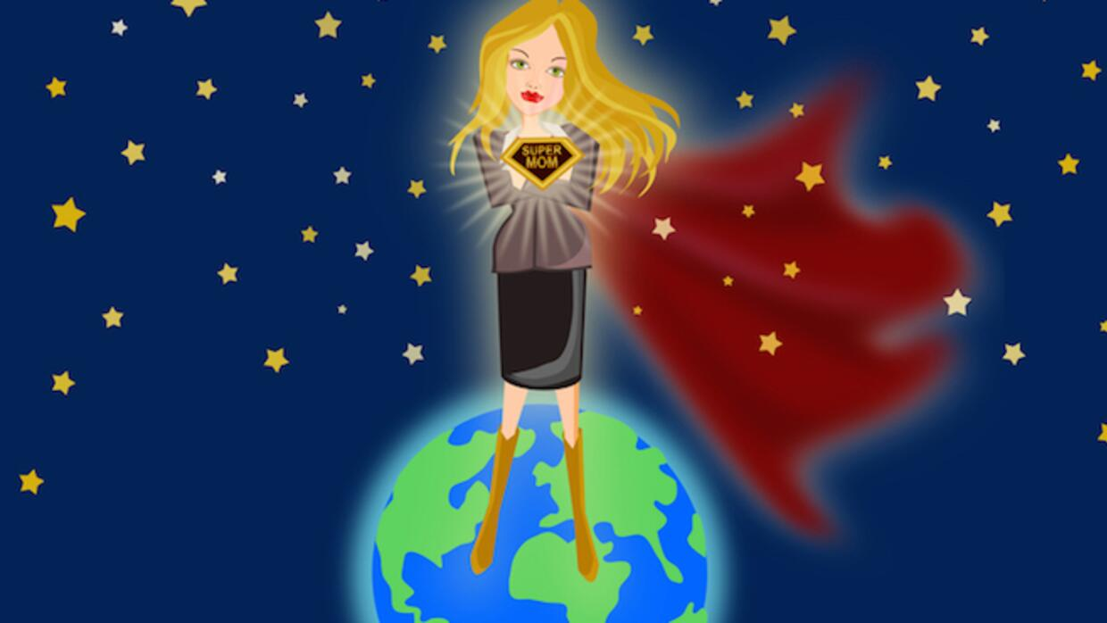 We are all super moms (and dads)